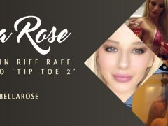 "Bella Rose Featured in new RiFF RAFF music video ""Tip Toe 2"""