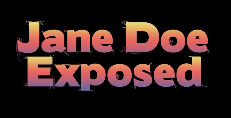 Jane Doe Exposed