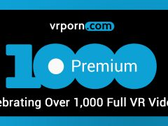 VRPorn.com Premium Surpasses 1,000 Full-Length Videos