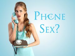 Is phone sex still a thing?
